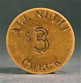 Antique brass token, good for all night ...