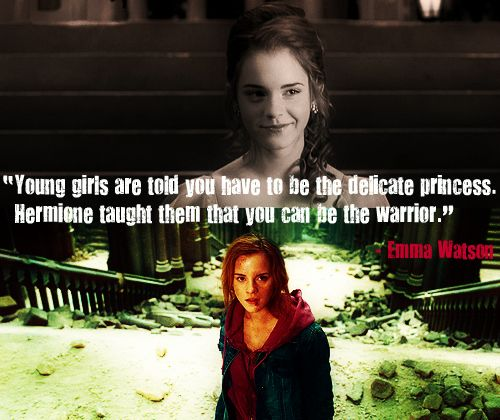 WarriorLittle Girls, Go Girls, Warriors Princesses, Life Lessons, Emma Watson, Hermione Granger, Harry Potter Quotes, Role Models, Young Girls