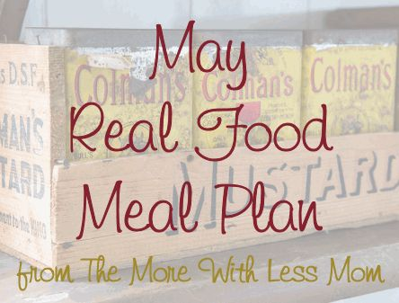 May Real Food Meal Plan