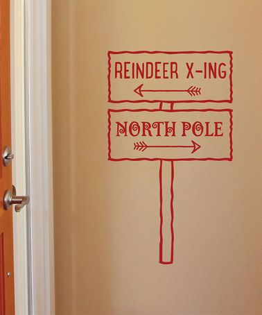 Love this North Pole Sign Wall Quotes Decal on #zulily! #zulilyfinds