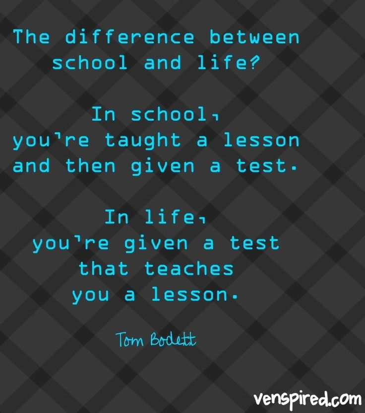 School Vs Life Lessons Quote Via Www.Venspired.com And Www