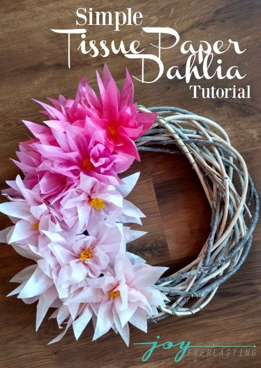 tissue paper dahlia tutorial by joy everlasting at