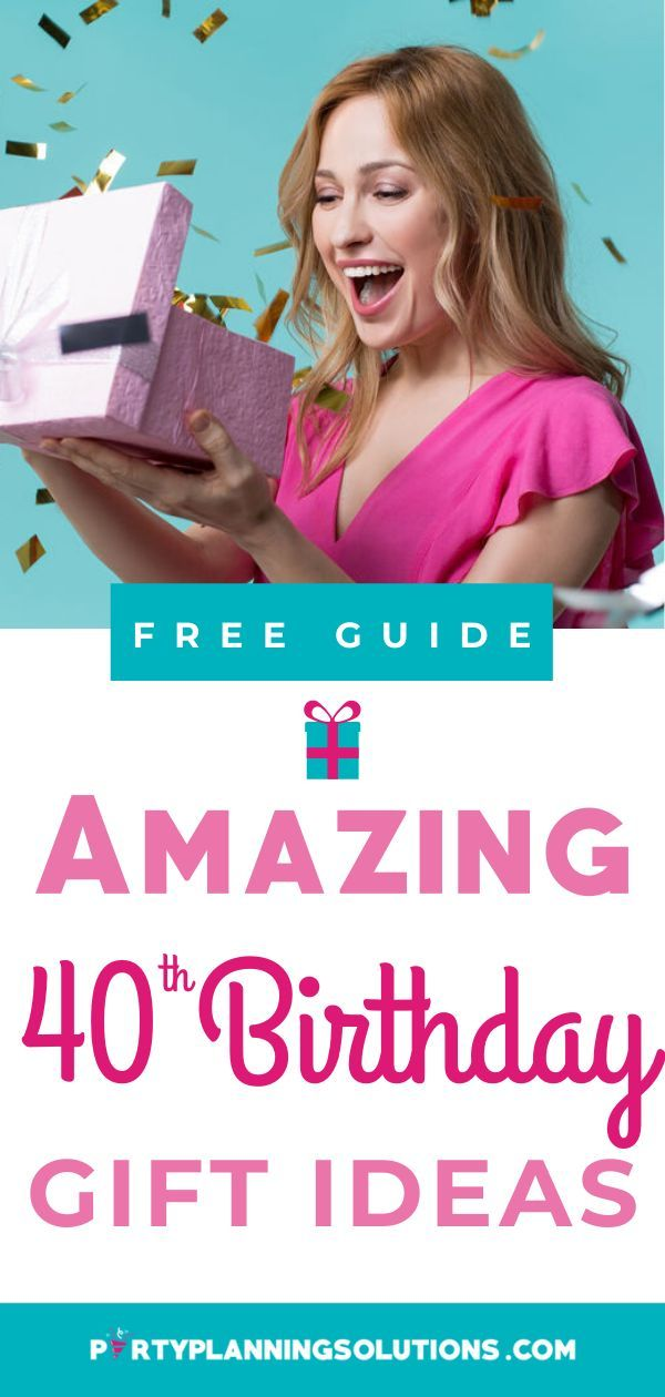 Be Inspired By These 101 Epic 40th Birthday Gift Ideas