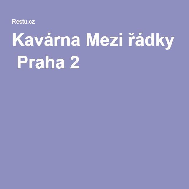 Kavárna Mezi řádky Praha 2