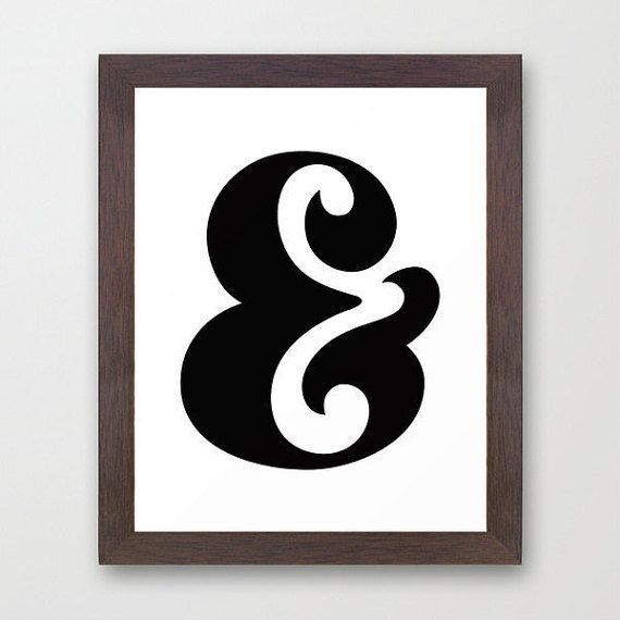 Ampersand Black and White Typography FRAMED AND... exactly WHAT IS an ampersand?  An ampersand (or epershand) is a logogram & representing the