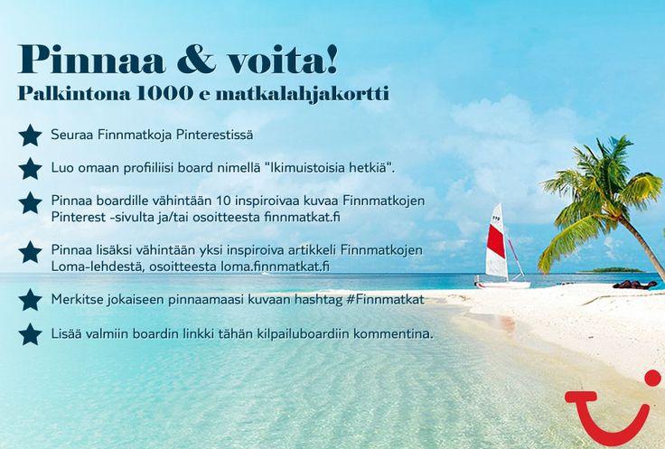 Tässä kisassa haluan voittaa!  Osallistu Pinnaa & voita -kilpailuun ja voit voittaa 1000 e matkalahjakortin. Ohjeet ja säännöt: http://www.finnmatkat.fi/-/Pinterest-kilpailu/