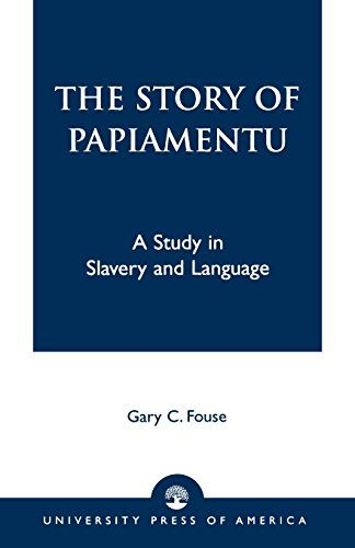 The Story of Papiamentu: A Study in Slavery and Language ... https://www.amazon.ca/dp/0761823239/ref=cm_sw_r_pi_dp_x_Rg8Gyb73FEX3V