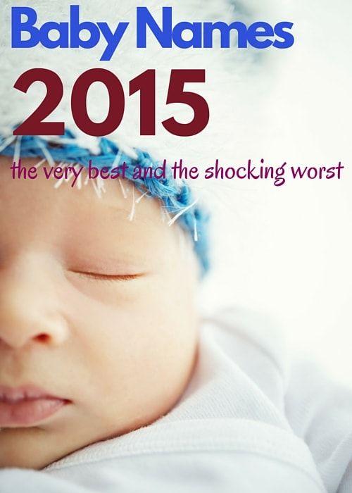 Baby Names 2015 The Very Best and the Shocking Worst: The most popular baby names 2015 from Australia, the US, New Zealand and around the world, as well as some baby name shockers sure to make you cringe! #babynames #pregnancy #canvasfactory
