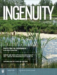 Throw your feet up and relax with the latest edition of Ingenuity (Fall/Winter 2014), UBC Engineering's biannual magazine. Discover how UBC engineers protect the environment using natural engineering and squeeze more life into blood, and a student team's effort to get back to competing internationally.