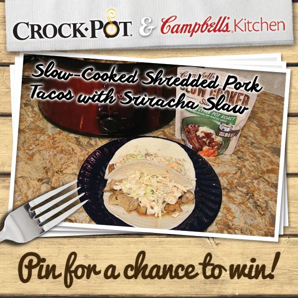 Make taco night a breeze with your Crock-Pot® Slow Cooker, Campbell's® Slow Cooker Sauces and this recipe for Shredded Pork Tacos with Siracha Slaw. Enter our Pinterest contest for your chance to win a Crock-Pot® Slow Cooker & selection of Campbell's® Slow Cooker Sauces. Visit http://on.fb.me/1gGDw09 to enter. Contest ends 8/24/14. #CrockPot #SlowCooker #Campbells #recipe #pork #taco #siracha #contest #pintowin [Promotional Pin]