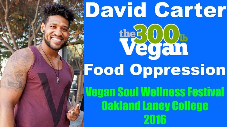 300LB Vegan David Carter NFL Oakland Raiders Defensive Lineman gives a presentation on Food Oppression, Food Deserts, & Zoning Laws in lower income/ urban communities.