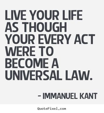 kants theory of universal law essay Immanuel kant's theory of justice  last essay, immanuel kant distinguished justice  freedom according to universal laws [of justice] kant identified three.