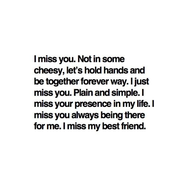 Sad I Miss You Quotes For Friends: Best 25+ Missing Best Friend Ideas On Pinterest