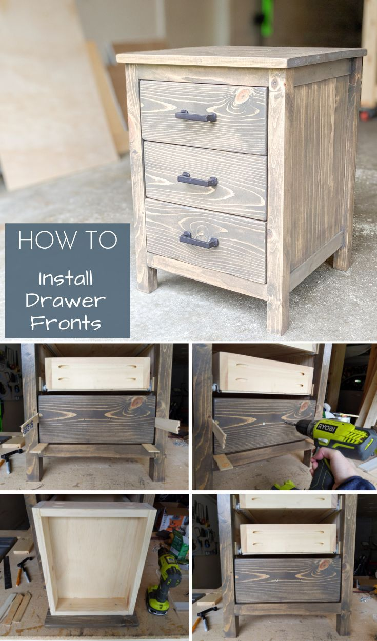 The Easiest Way To Install Drawer Fronts In 2020 Diy Furniture Building Diy Nightstand Diy Furniture Projects