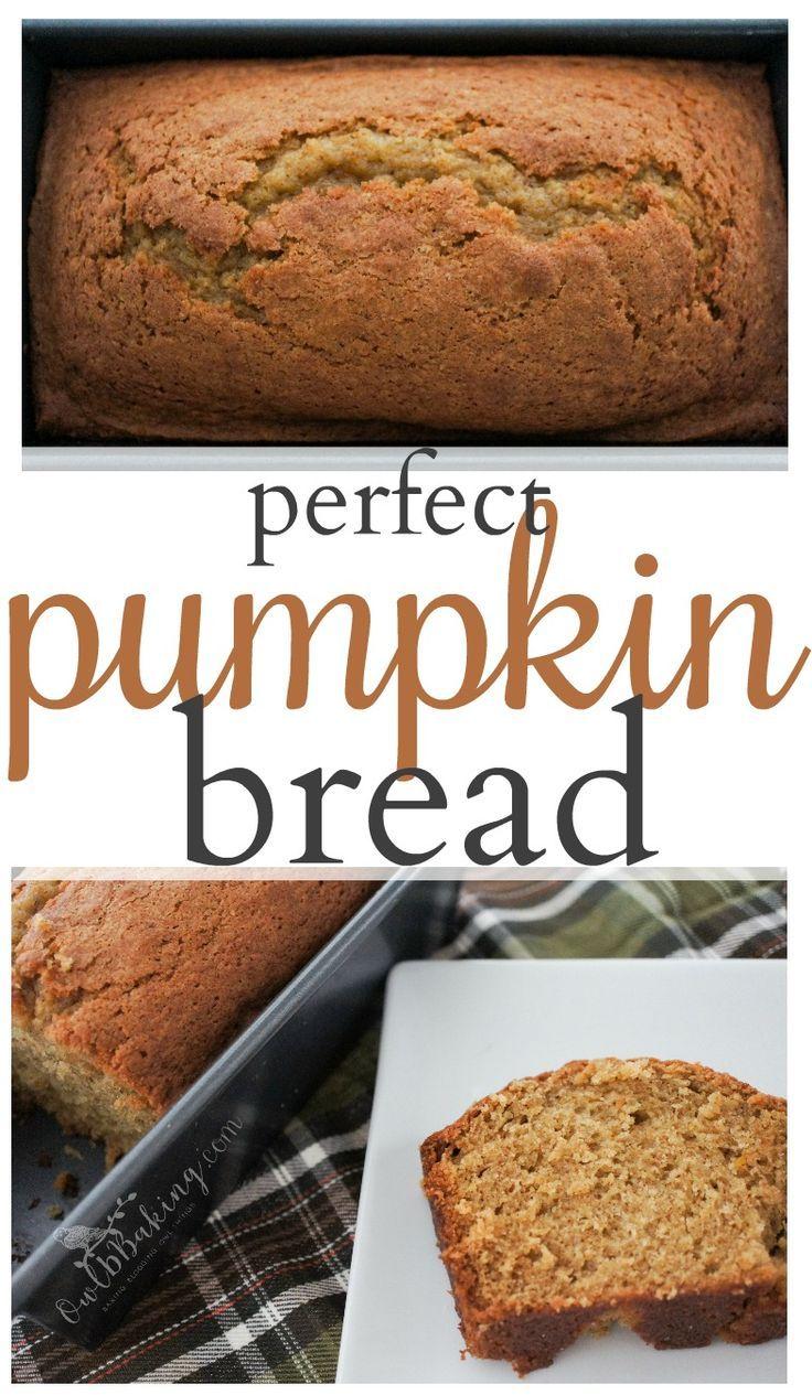 Perfect pumpkin bread recipe fall sweets pumpkin pinterest forumfinder Choice Image