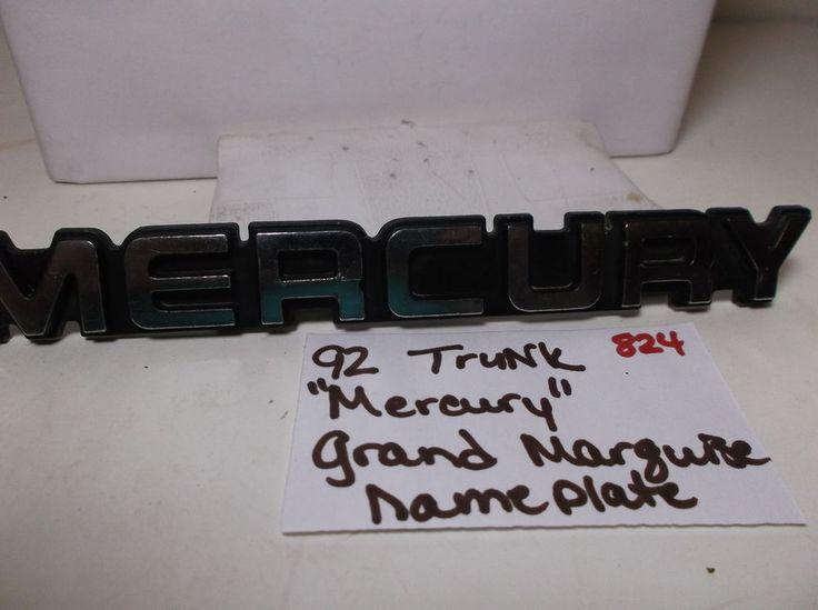 1992 Mercury Grand Marquis trunk emblem  badge logo nameplate oem 824 #oemMercury