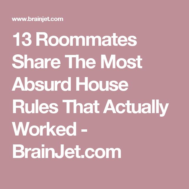 Best 25 roommate rules ideas on pinterest flatmate rooms 13 roommates share the most absurd house rules that actually worked brainjet pronofoot35fo Choice Image