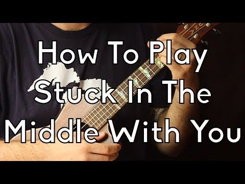 How To Play Stuck In The Middle With You by Steelers Wheel - Ukulele Begginer Song - YouTube