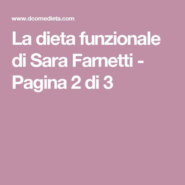 La dieta funzionale di Sara Farnetti - Pagina 2 di 3