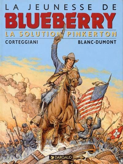 Blueberry (La Jeunesse de) -10- La solution Pinkerton  -  1998