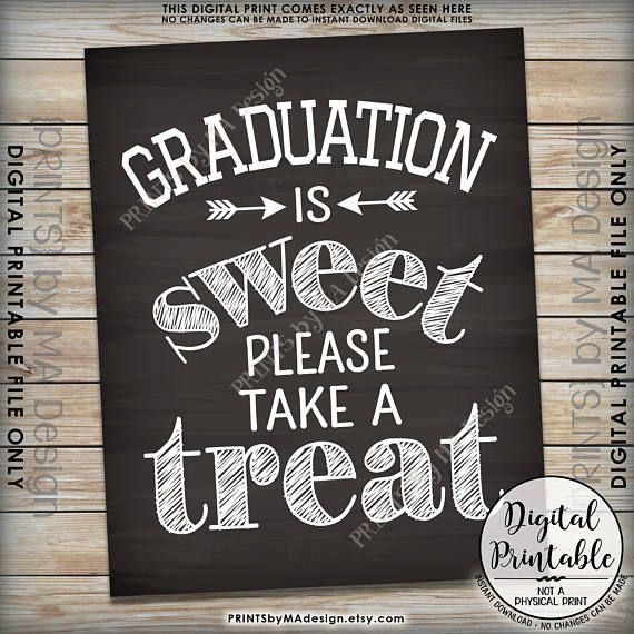 """Abschlussfeier Dekoration, Abschluss ist süß Bitte nehmen Sie eine Leckerei Abschlussfeier Zeichen, druckbare 8 x 10 """"Tafel Stil Grad Party Zeichen"""
