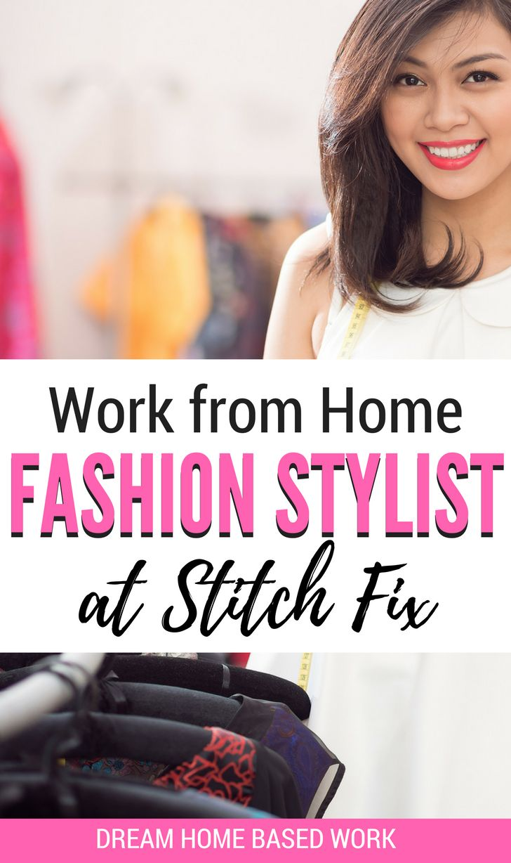 Have A Good Eye For Fashion Designs? If You Are Seeking A Work At Home Job  That Offers Flexible Hours And Good Pay Then A Remote Fashion Stylist With  Stitch ...