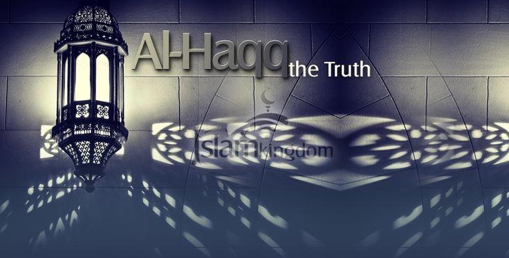 «#Аллах Истинный».. Его слова являются истиной, Его деяния - истина, встреча с Ним и Его посланниками - истина