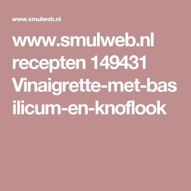 www.smulweb.nl recepten 149431 Vinaigrette-met-basilicum-en-knoflook