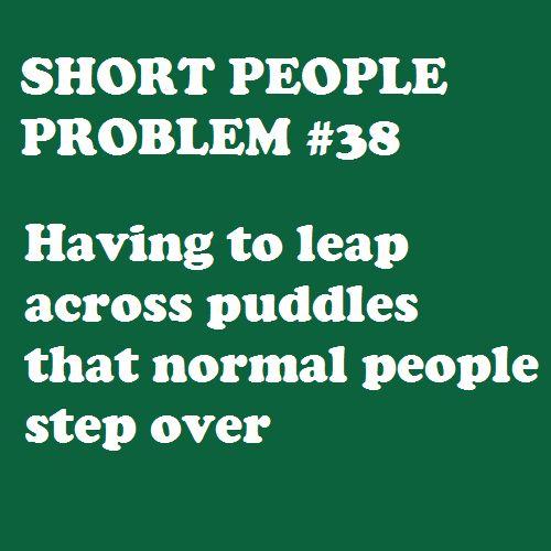 lol.. definitely: Life, Short Problems, Short People Problems, Shortpeopleproblems, Funny, People Probs
