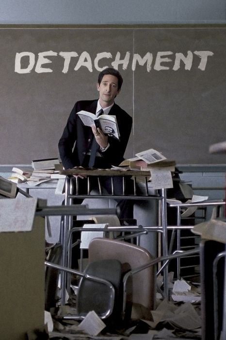 Detachment Movie Poster - Adrien Brody, Marcia Gay Harden, Christina Hendricks  #Detachment, #MoviePoster, #Drama, #TonyKaye, #AdrienBrody, #ChristinaHendricks, #MarciaGayHarden
