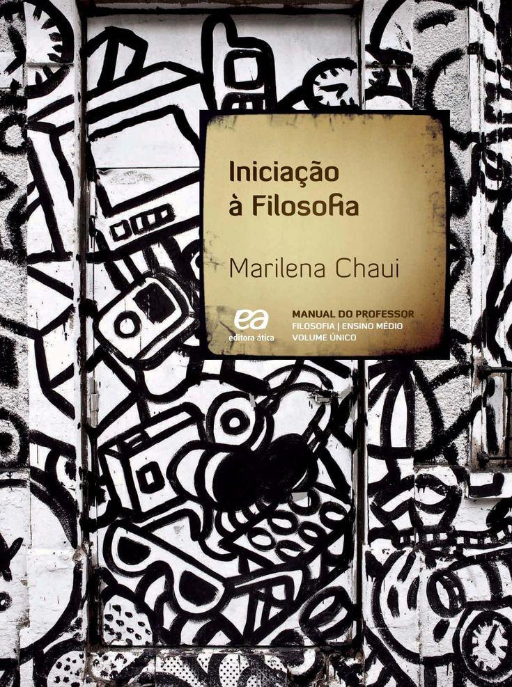 Iniciacao a Filosofia -Marilena Chaui