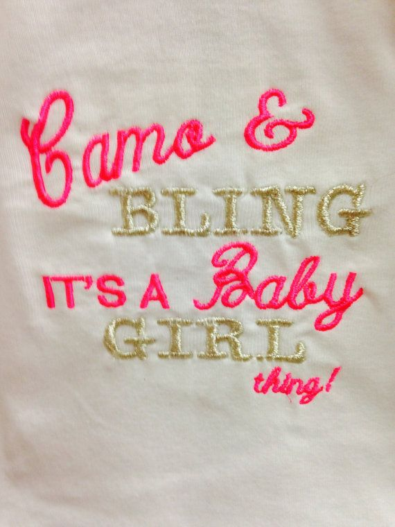 Baby girl camo saying onesie by TripleMEmbroidery on Etsy, $15.00 #camo #bling #baby #girl