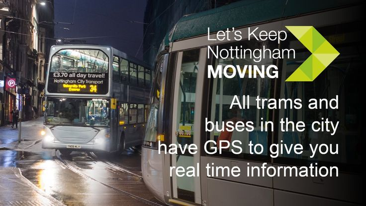 All trams and buses in Nottingham have GPS to give you real time information #KeepNottinghamMoving
