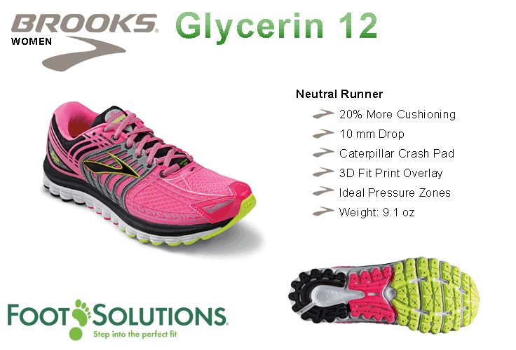 Brooks Glycerin 12 - Women // Summer 2014