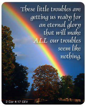 Car nos légères afflictions du moment présent produisent pour nous, au delà de toute mesure, un poids éternel de gloire, 2 Corinthiens 4:17