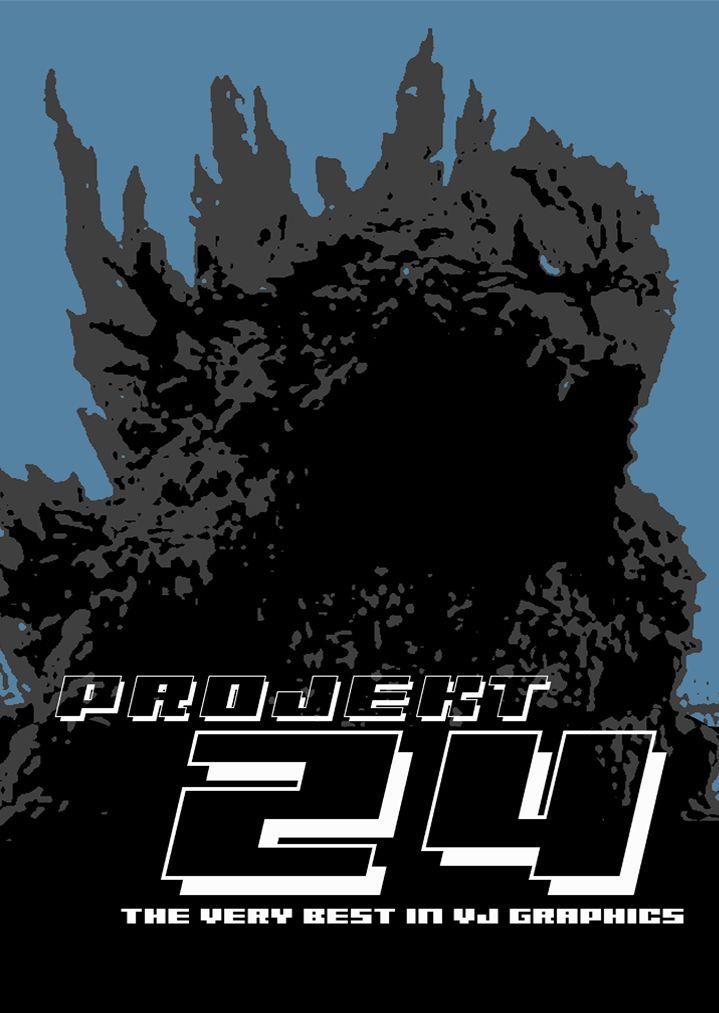 Godzilla 'Projekt 24' VJ promotional poster.