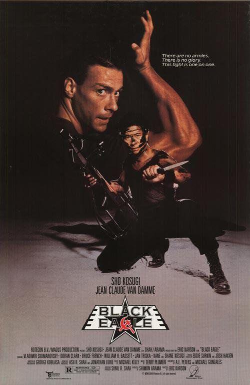 Black Eagle (1988) Stars: Shô Kosugi, Jean-Claude Van Damme, Doran Clark, Bruce French, Vladimir Skomarovsky ~ Director: Eric Karson