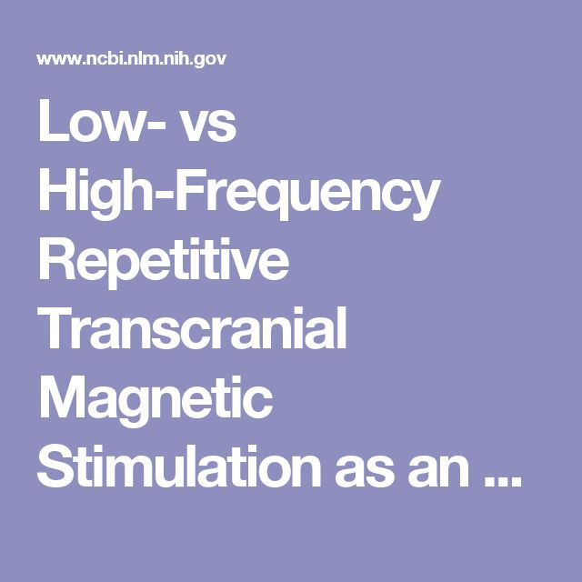 Low- vs High-Frequency Repetitive Transcranial Magnetic Stimulation as an Add-On Treatment for Refractory Depression.  - PubMed - NCBI