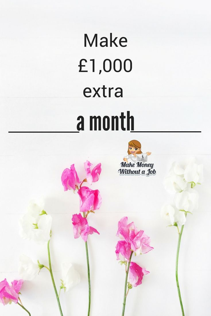 Make £1,000 extra a month