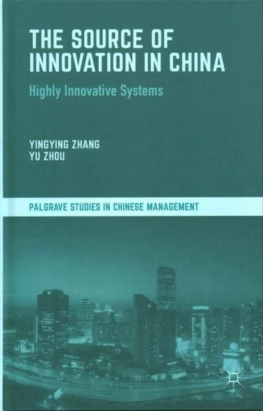 The Source of Innovation in China: Highly Innovative Systems