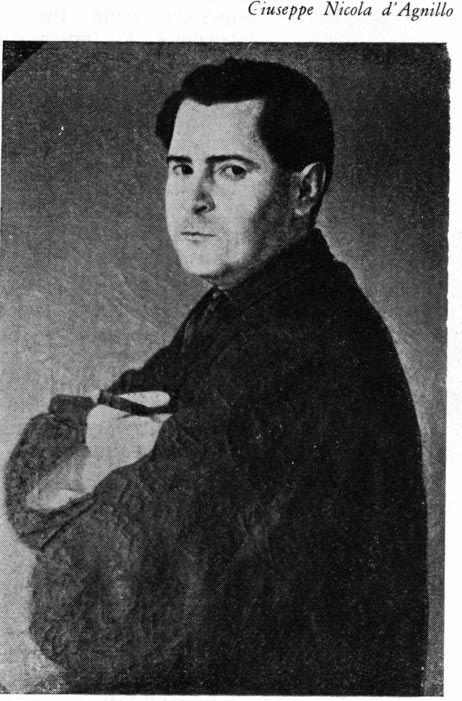 Giuseppe Nicola d'dagnillo - Nato in Agnone l'11 Dicembre 1827, da una famiglia di condizioni economiche modeste e le idee del tempo lo spinsero ad entrare nel sacerdozio secolare, conseguendo l'ordinazione nel 1851. Fù sacerdote esemplare, ma nel 1860 svestì l'abito e tornato alla vita laica non smise la devota osservanza alle pratiche del culto, poichè la crisi di coscienza non era stata in lui determinata da affievolimento della fede nè da nuovi orizzonti ideali cui l'intelletto suo…