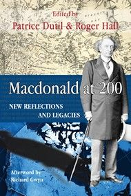 Macdonald at 200 presents fifteen fresh interpretations of Canada's founding Prime Minister, published for the occasion of the bicentennial of his birth in 1815.
