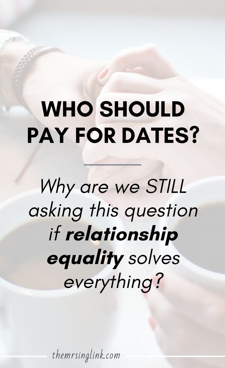 Who Should Pay For Dates Other Factors To Re Consider In 2020 Dating This Or That Questions Paying