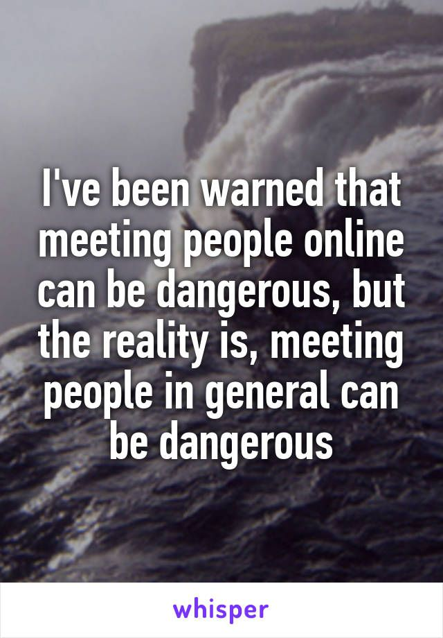 How online dating is dangerous