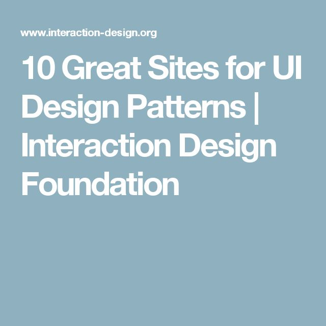 10 Great Sites for UI Design Patterns | Interaction Design Foundation