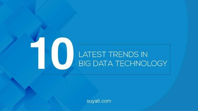 Here, we take a look at some of the biggest Big Data Technology  trends for the upcoming future