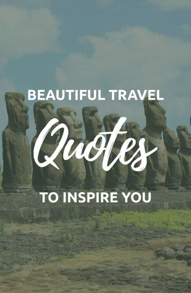The Most Beautiful Travel Quotes Quotes About Traveling Alone