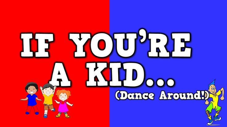 If You're a Kid (Dance Around!)     (song for kids about following direc...
