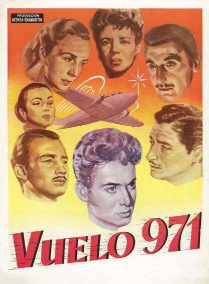 Vuelo 971 (1953) de Rafael J. Salvia - tt0046527
