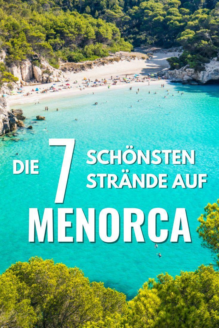 Die 7 Schonsten Strande Auf Menorca Menorca Strande Mallorca